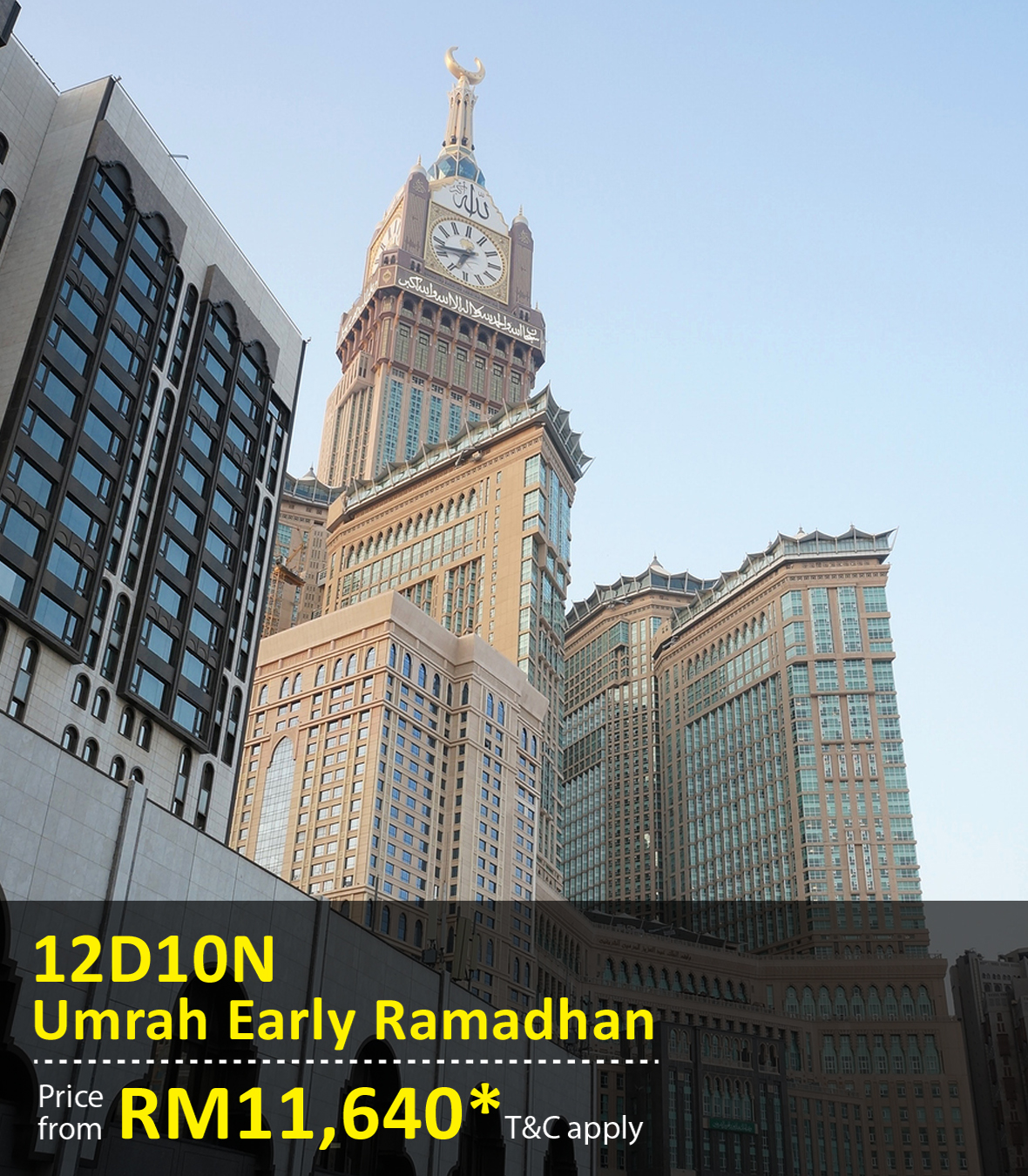 UOB Special Promo Package: 12 Days 10 Nights Umrah Early Ramadhan
